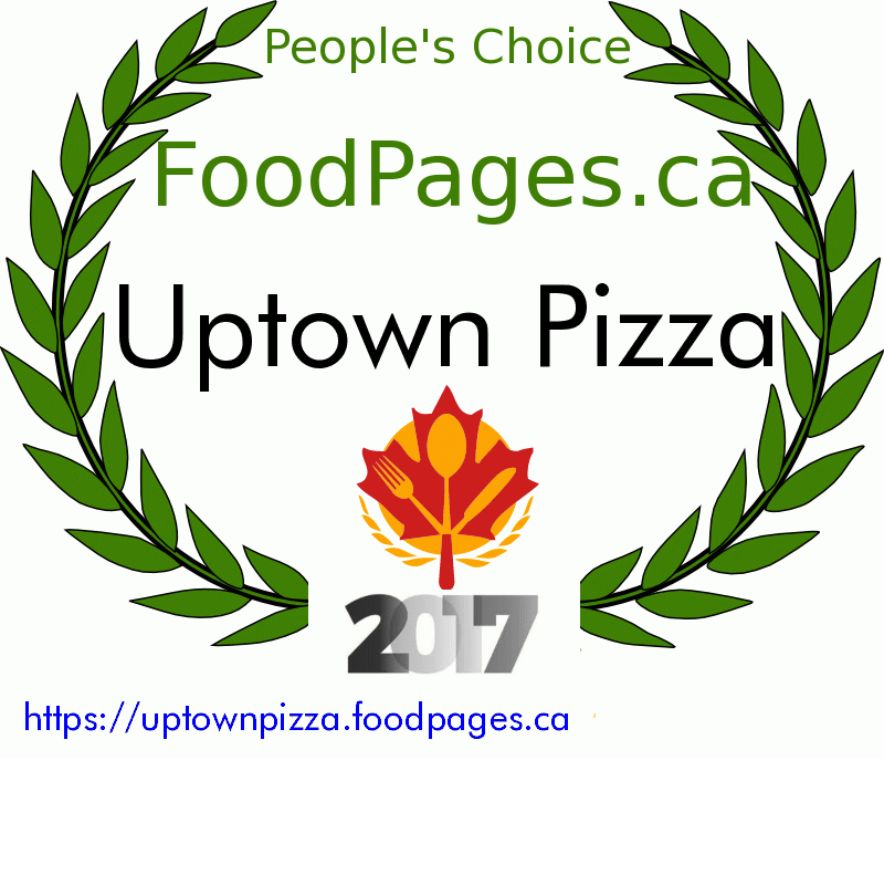 Uptown Pizza FoodPages.ca 2017 Award Winner